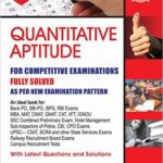 Quantitative Aptitude Book -2017 Edition -for Competitive Examinations