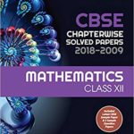 CBSE Chapterwise Solved Paper Mathematics Class 12th – by Arihant Expert