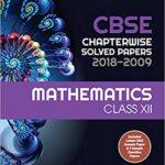 CBSE Chapterwise Solved Paper Mathematics Class 12th – byArihant Expert