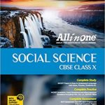 All In One Social Science – Class 10 (2018-19 Session) – by Madhumita
