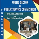 Architect Job (UPSC/ ISRO/ NBCC/ LMRC and other State Service Commision Job) – by B K Das