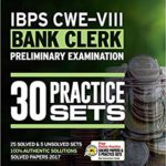 30 Practice Sets IBPS-VIII Bank Clerk Preliminary Examination 2018 – by Arihant Experts