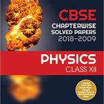 CBSE Chapterwise Physics Class 12th – by Arihant Expert