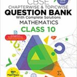Oswaal CBSE Question Bank Class 10 Mathematics Chapterwise and Topicwise (For March 2019 Exam) – by Panel of Experts