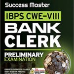 Success Master IBPS-VII Bank Clerk Preliminary Examination 2018 – by Arihant Experts