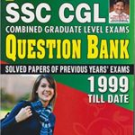 Kiran's SSC CGL Combined Graduate Level Exams Question Bank 1999 till Date (Solved Papers Of Previous Year Exams) – by Kiran Prakashan