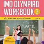 International Mathematics Olympiad Work Book (IMO) – Class 3 for 2018-19 – by Mahabir Singh