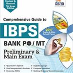Comprehensive Guide to IBPS Bank PO/MT Preliminary & Main Exam – by Disha Experts